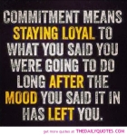 commitment-means-being-loyal-love-life-quote-saying-pics